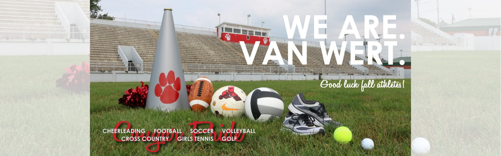 We Are Van Wert. Fall sports ad wishing athletes good luck this season.